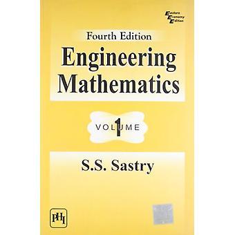 Engineering Mathematics - Volume 1 by S. S. Sastry - 9788120336162 Book