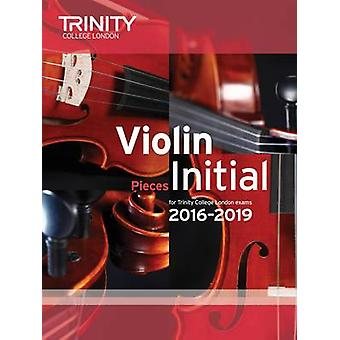 Violin Exam Pieces Initial 2016-2019 (Score & Part) by Trinity Colleg