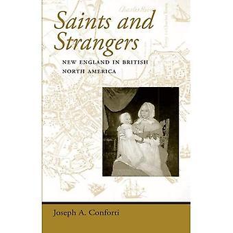 Santi e stranieri: New England in Nord America britannico (prospettive regionali sull'America primitiva)