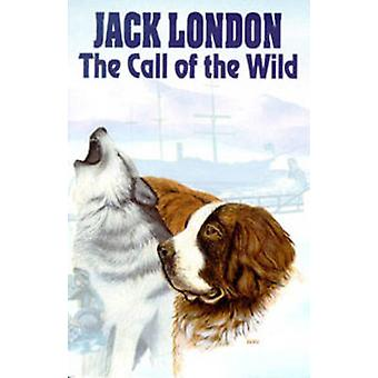 Call of the Wild by Jack London - 9780888392596 Book