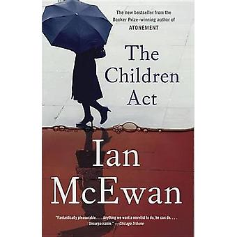 The Children Act by Ian McEwan - 9781101872871 Book