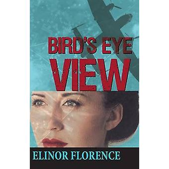 Birds Eye View by Elinor Florence