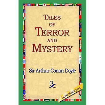 Cuentos de Terror y misterio por Conan Doyle y Arturo