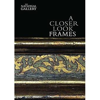 Closer Look Frames by Nicholas Penny