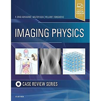 Imaging Physics Case Review by R. Brad Abrahams