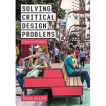 Solving Critical Design Problems by Tania Allen