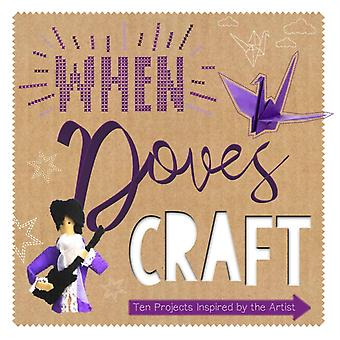 When Doves Craft by Sonia Bownes
