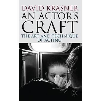 An Actors Craft by David Krasner
