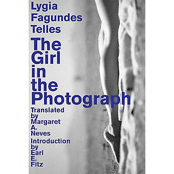The Girl in the Photograph by Lygia Telles - 9781564787842 Book