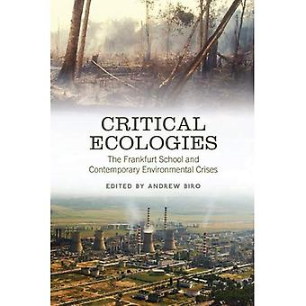 Critical Ecologies: The Frankfurt School and Contemporary Environmental Crises