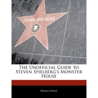 Off The Record Guide to Steven Spielbergs Monster House by Risma & Maria
