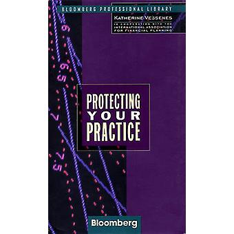 Protecting Your Practice by Vessenes & Katherine