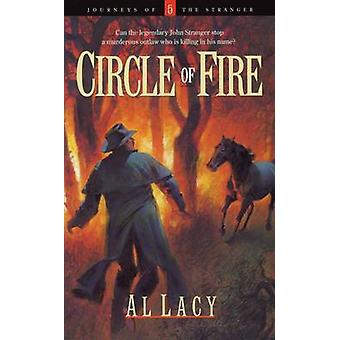 Circle of Fire by Lacy & Al