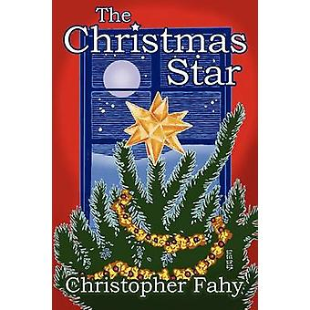 The Christmas Star by Fahy & Christopher