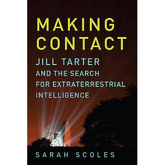 Making Contact - Jill Tarter and the Search for Extraterrestrial Intel
