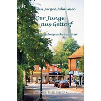 Der Junge Aus Gettorf by Johannsen & KlausJuergen