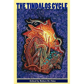 The Tindalos Cycle by Price & Robert M.