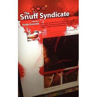 The Snuff Syndicate by Burns & C. a.
