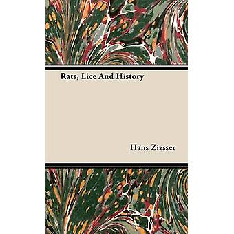 Rats Lice and History by Zizsser & Hans