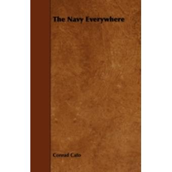 The Navy Everywhere by Cato & Conrad