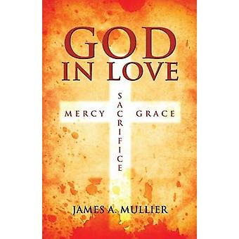 God In Love by Mullier & James A