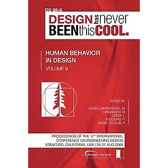 Proceedings of ICED09 Volume 9 Human Behaviour in Design by Norell Bergendahl & Margareta