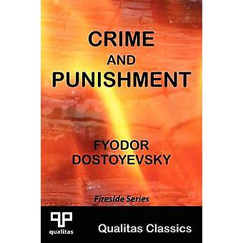 Crime and Punishment Qualitas Classics by Dostoyevsky & Fyodor