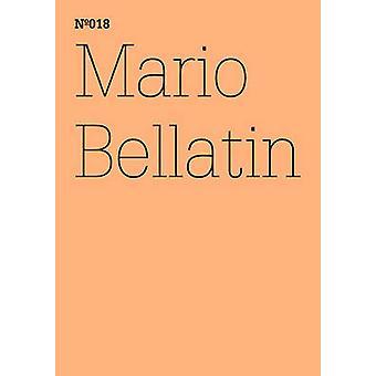 Mario Bellatin - The Hundred Thousand Books of Bellatin by Mario Bella