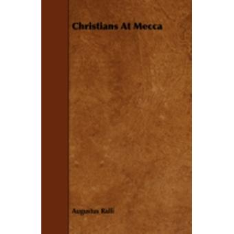 Christians at Mecca by Ralli & Augustus