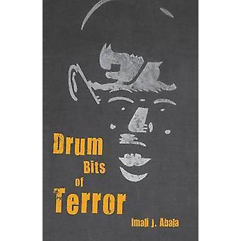 Drum Bits of Terror by Abala & Imali J.