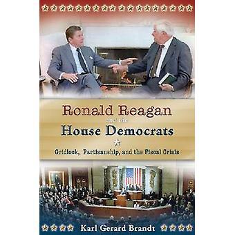 Ronald Reagan and the House Democrats - Gridlock - Partisanship - and