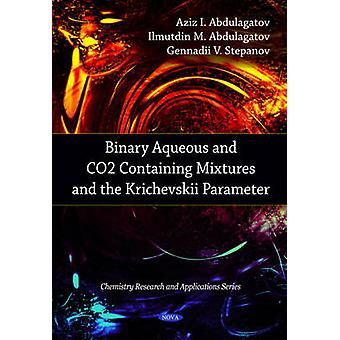 Binäärivesi- ja CO2-pitämät seokset ja Krichevskii-parame