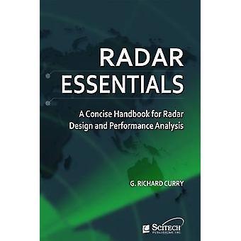Radar Essentials - A Concise Handbook for Radar Design and Performance