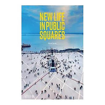 New Life in Public Squares by Marie Burns - 9781859468920 Book