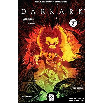 Dark Ark Volume 3 by Cullen Bunn - 9781949028126 Book