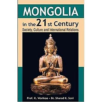 Mongolia in the 21st Century by K. Warikoo - 9788182744851 Book