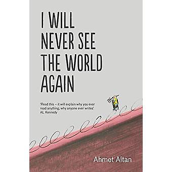 I Will Never See the World Again di Yasemin Congar - 9781783785155 Bo