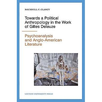 Towards a Political Anthropology in the Work of Gilles Deleuze - Psych