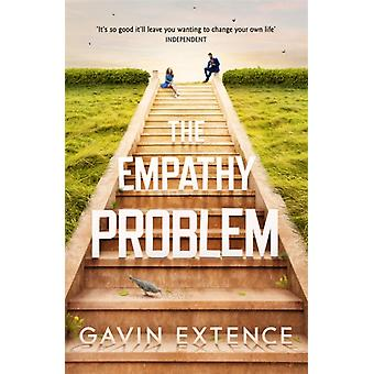 The Empathy Problem Its never too late to change your life by Extence & Gavin