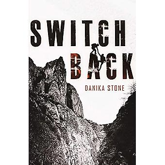 Switchback by Danika Stone - 9781250221650 Book