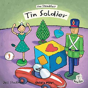 Den ståndaktiga Tennsoldaten av Jess Stockham - 9781846434778 bok