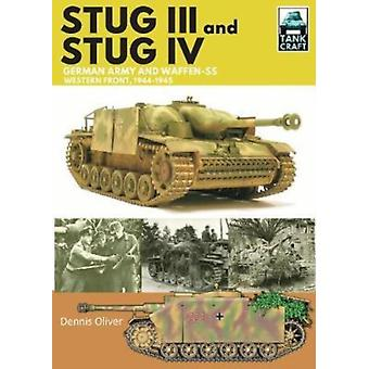 Stug III and IV by Dennis Oliver