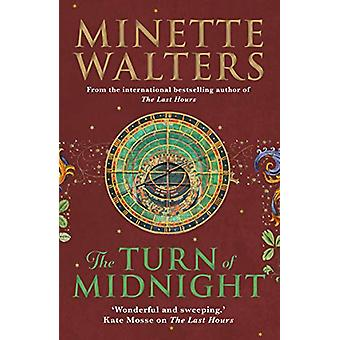 The Turn of Midnight by Minette Walters - 9781760632182 Book