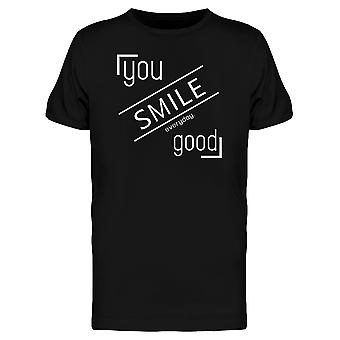 You Smile Everyday Good Graphic Tee Men's -Image by Shutterstock