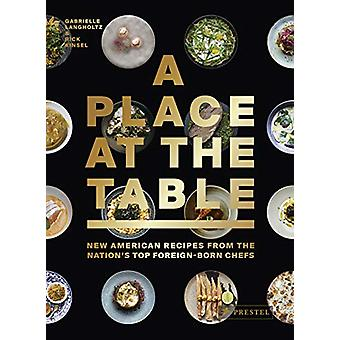 Place at the Table - New American Recipes from the Nation's Top Foreig