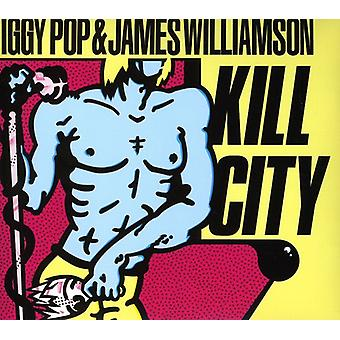 Iggy Pop & James Williamson - Kill stad (hersteld Edition) [CD] USA importeren