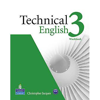 Technical English Level 3 Workbook without keyAudio CD Pack by Jacques & Christopher