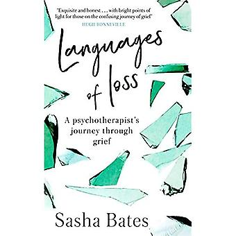 Languages of Loss: A psychotherapeut's journey through grief (Languages of Loss)