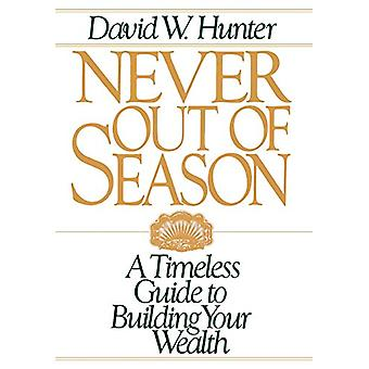 Never Out of Season di David W. Hunter - 9780819185495 Book