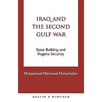 Iraque e a Segunda Guerra do Golfo Construção e Segurança do Regime
